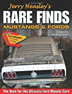 Jerry Heasley's Rare Finds: Mustangs & Fords…