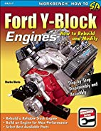Ford Y-Block Engines: How to Rebuild &…