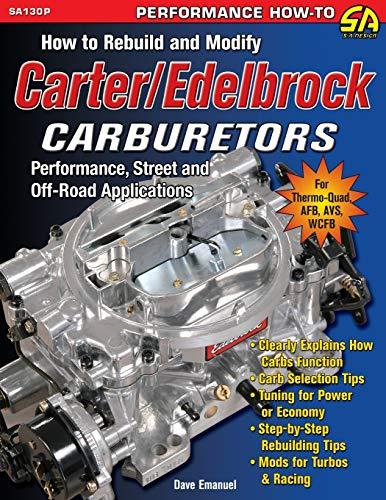 how-to-rebuild-and-modify-carter-edelbrock-carburetors