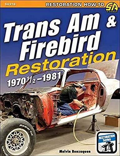 trans-am-firebird-restoration-1970-1-2-1981-restoration-how-to