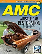 AMC Javelin, AMX and Muscle Car Restoration…
