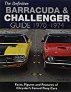 The Definitive Barracuda & Challenger Guide:…