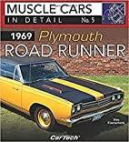 1969 Plymouth Road Runner: Muscle Cars In…