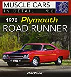 1970 Plymouth Road Runner: Muscle Cars In…
