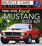 1969-1970 Ford Mustang Boss 429: Muscle Cars…