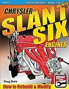 Chrysler Slant Six Engines: How to Rebuild…