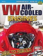 How to Rebuild VW Air-Cooled Engines:…
