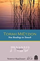 Torah MiEtzion: Shemot by Yeshivat Har…