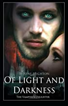 Of Light and Darkness: The Vampire's…