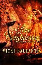 The Love Commission (Savannah Sprites)…