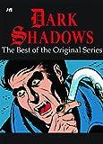 Arneson, Donald: Dark Shadows: The Best of the Original Gold Key Series