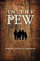 In the Pew by Bertha Connally Abraham
