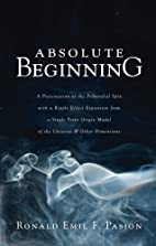 Absolute Beginning (A2) by Ronald Emil F.…