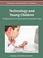 Technology and Young Children: Bridging the…