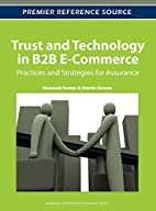 Trust and Technology in B2B E-Commerce:…