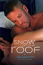 Snow on the Roof by J. Leigh Bailey