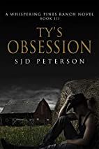 Ty's Obsession (Whispering Pines Ranch, #3)…