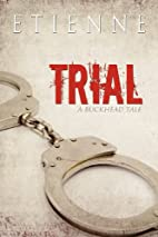 Trial by Etienne