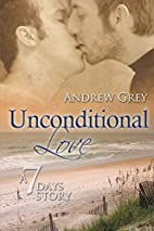 Unconditional Love (Seven Days Series) by…