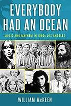 Everybody Had an Ocean: Music and Mayhem in…