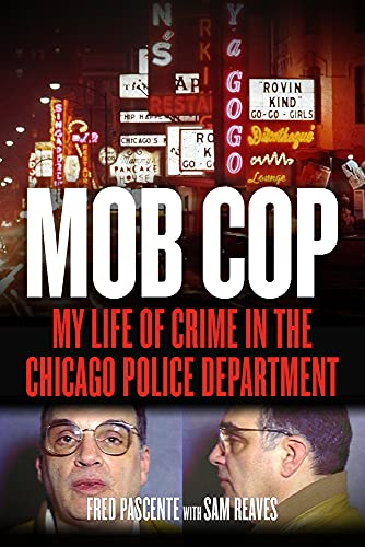 mob-cop-my-life-of-crime-in-the-chicago-police-department