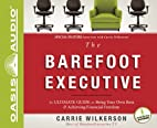 The Barefoot Executive: The Ultimate Guide…