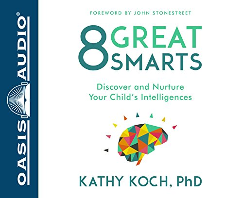 8-great-smarts-discover-and-nurture-your-childs-intelligences