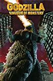 Powell, Eric: Godzilla: Kingdom of Monsters Volume 1
