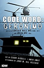 Code Word: Geronimo by Capt. Dale Dye