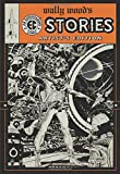 Wood, Wally: Wally Wood's Ec Stories: Artist's Edition
