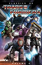 The Transformers Classics UK, Volume 2 by…