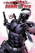 G.I. Joe: Snake Eyes - Cobra Civil War…