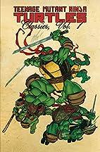 Teenage Mutant Ninja Turtles Classics Volume…