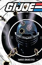 G.I. JOE: Target Snake Eyes by Chuck Dixon