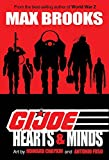 Brooks, Max: G.I. JOE: Hearts & Minds