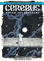 Dave Sim's Cerebus: Cover Art Treasury by…