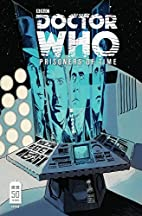 Doctor Who: Prisoners of Time, Volume 2 by…
