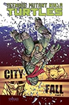 Teenage Mutant Ninja Turtles Volume 6: City…