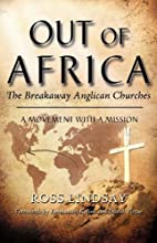 Out of Africa: The Breakaway Anglican…