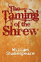 The Taming of the Shrew by William…