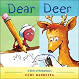 Barretta, Gene: Dear Deer: A Book of Homophones