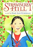 Hoberman, Mary Ann: Strawberry Hill