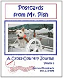 K. S. Brooks: Postcards from Mr. Pish: A Cross-Country Journal, Vol. 2
