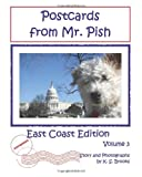 Brooks, K. S.: Postcards from Mr. Pish: East Coast Edition, Volume 3