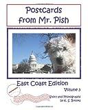 Brooks, K. S.: Postcards from Mr. Pish: East Coast Edition, Volume 3