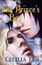 The Prince's Boy: Volume Two by Cecilia Tan