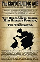 The Erotofluidic Age by Vinnie Tesla