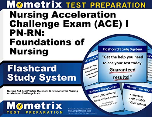 nursing-acceleration-challenge-exam-ace-i-pn-rn-foundations-of-nursing-flashcard-study-system-nursing-ace-test-practice-questions-review-for-the-nursing-acceleration-challenge-exam-cards