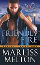 Friendly Fire (The Echo Platoon Series, Book…