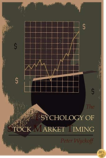 The Psychology of Stock Market Timing